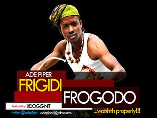 Ade Piper - Frigidi Frogodo