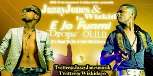 Jazzy Jones – E Jo Funmi Feat. Wizkid