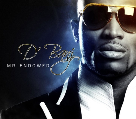 D'banj - Mr. Endowed | AceWorldTeam.com