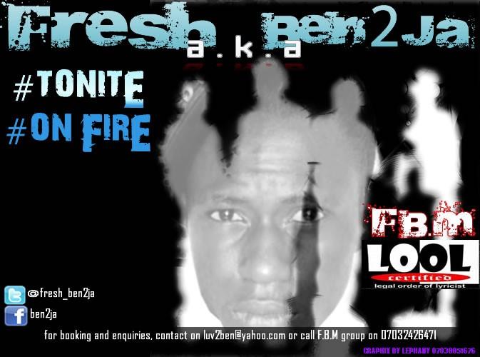 Fresh a.k.a Ben2Ja - On Fire + Tonite | AceWorldTeam.com