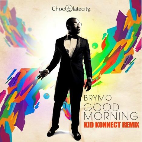 BrymO - Good Morning [Kid KonnecT rmx] | AceWorldTeam.com