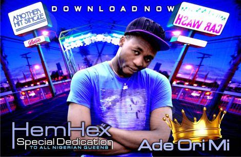 Hemhex ft. IllSick - Ade Ori Mi | AceWorldTeam.com
