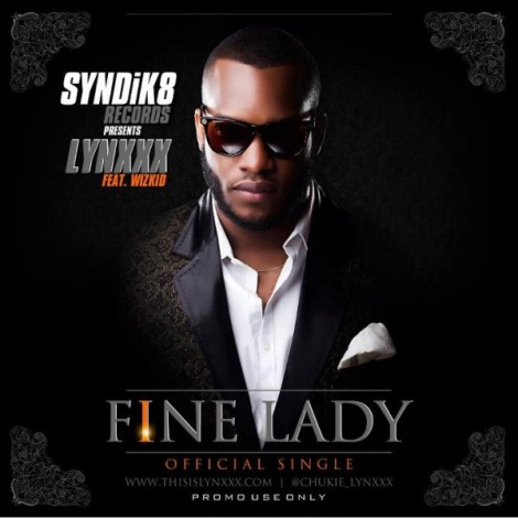 Lynxxx ft. Wizkid - Fine Lady | AceWorldTeam.com
