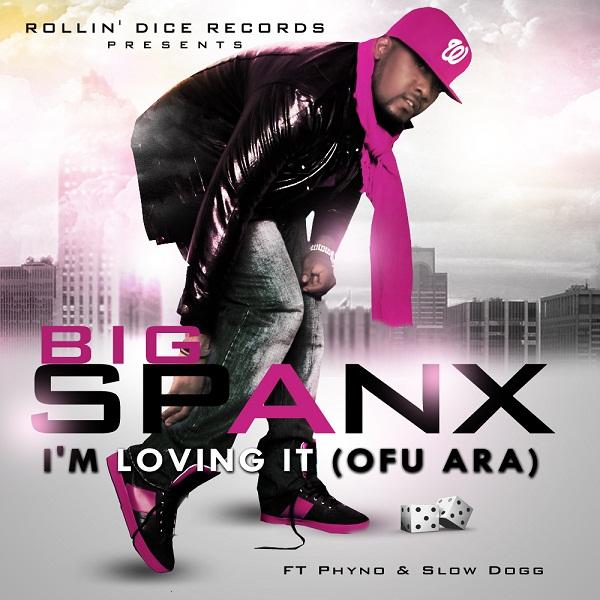 Big Spanx ft. Phyno & Slow Dog - I'm Loving It [Ofu Ara] | AceWorldTeam.com
