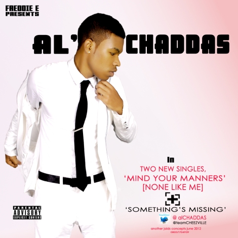 al'CHADDAS - MIND YOUR MANNERS [None Like Me] + SOMETHING'S MISSING | AceWorldTeam.com