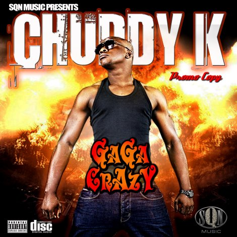 Chuddy K - Gaga Crazy | AceWorldTeam.com