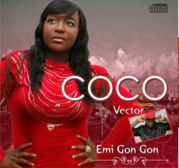 Coco ft. Vector - Emi Gan Gan [directed by Young Pizzy] | AceWorldteam.com