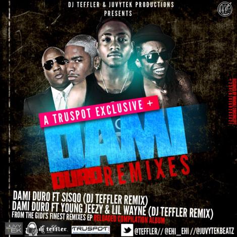 Dj Teffler - Dami Duro remix | AceWorldTeam.com