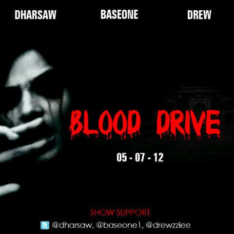 Dharsaw, BaseOne & Drew - Blood Drive | AceWorldTeam.com