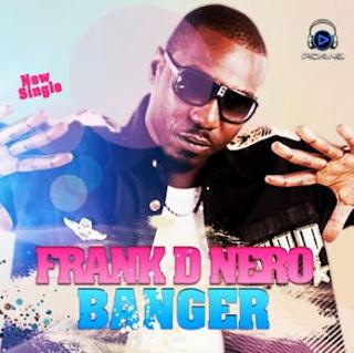 Frank D'Nero - Banger | AceWorldTeam.com