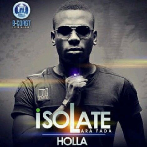 Isolate Arafada - Holla | AceWorldTeam.com