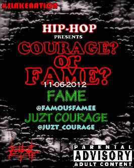 Juzt Courage ft. Fame - Courage or Fame | AceWorldTeam.com