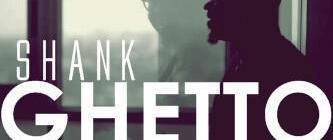 Shank - Ghetto | AceWorldTeam.com