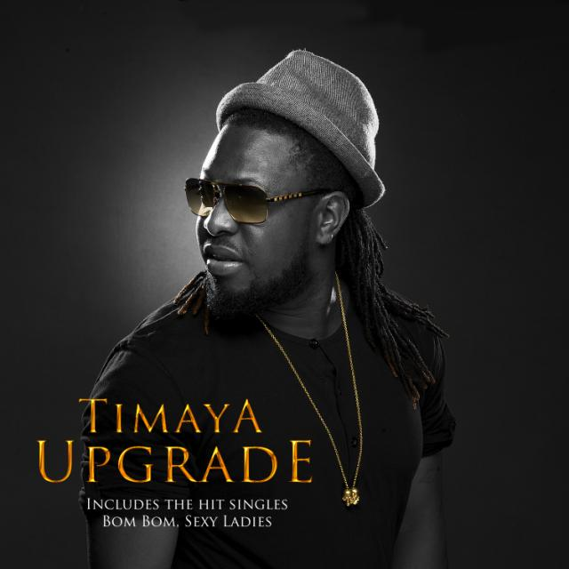 Timaya Upgrade Album front | AceWorldTeam.com