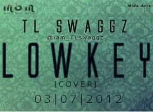 TL Swaggz - Lowkey AceWorldTeam.com