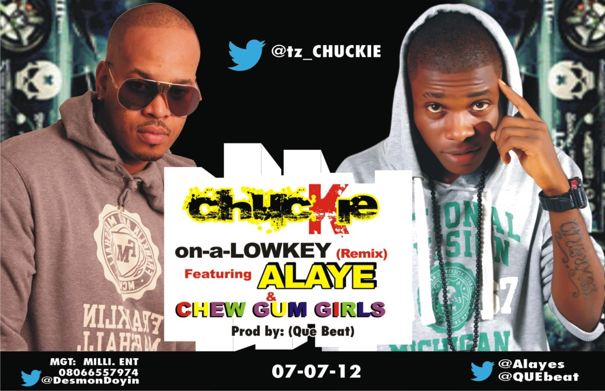 [#ACE_ PREMIERE] Chuckie - CHEW GUM GIRLS + ON A LOWKEY [Remix] ft. Alaye
