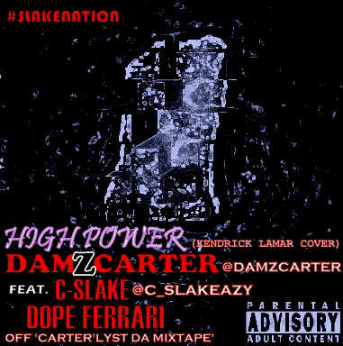 Ace fresh damz carter ft c slake n dope ferrari high power a kendrick lamar cover for Kendrick lamar swimming pools mp3 download free