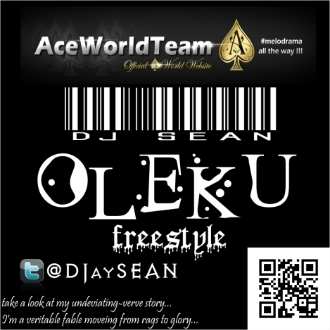 Dj Sean - Oleku freestyle | AceWorldTeam.com