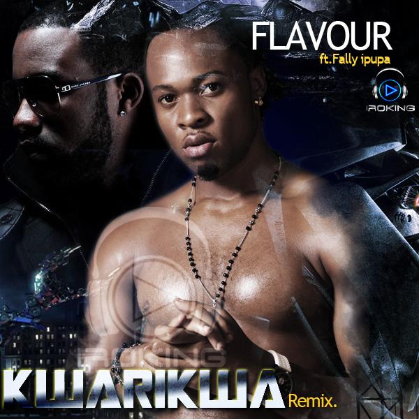 Flavour N'abania ft  Fally Ipupa - KWARIKWA REMIX