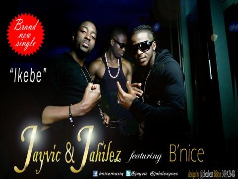 Jayvic & Jahilez ft. B'Nice - Ikebe   AceWorldTeam.com