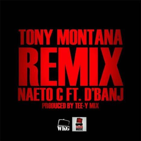 Naeto C ft. D'banj - Tony Montana [Remix]   AceWorldTeam.com