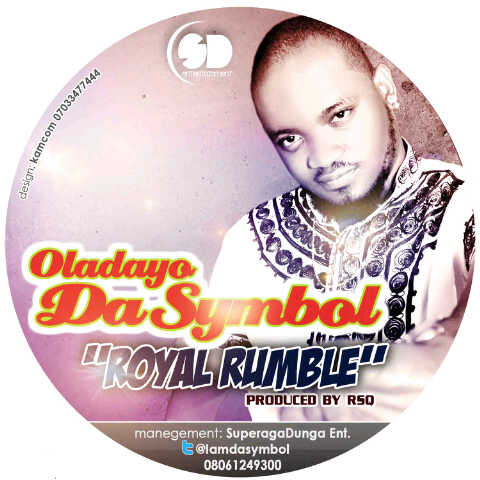 Oladayo DaSymbol - Royal Rumble Artwork   AceWorldTeam.com