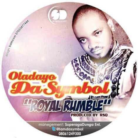 Oladayo DaSymbol - Royal Rumble Artwork | AceWorldTeam.com