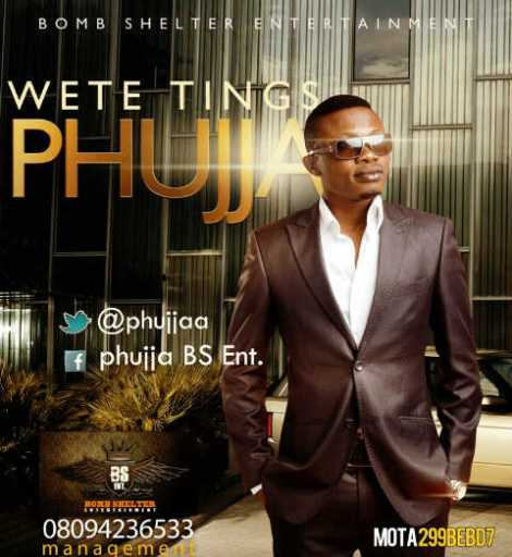 Phujja - Wete Things | AceWorldTeam.com