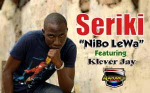 Seriki ft. Klever Jay - Nibo Lewa | AceWorldTeam.com