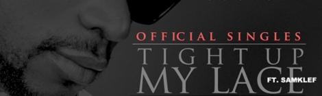 SLV - TIGHT UP MY LACE ft. Samklef + KOMOLE + PAROLE | AceWorldTeam.com