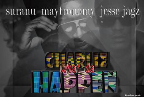 Suranu ft. Jesse Jagz & Maytronomy - Charlie What Da Happen | AceWorldTeam.com