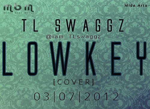 TL Swaggz - Lowkey | AceWorldTeam.com
