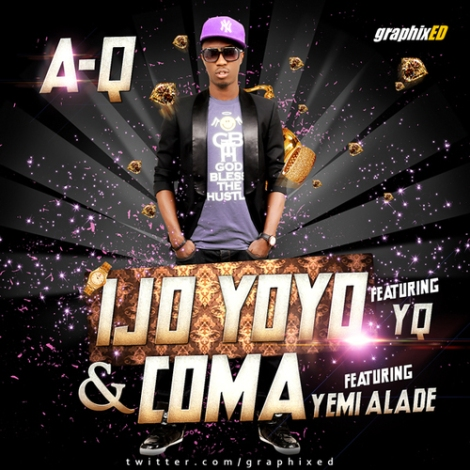 A-Q - IJO YOYO ft. YQ + COMA ft. Yemi Alade Artwork | AceWorldTeam.com