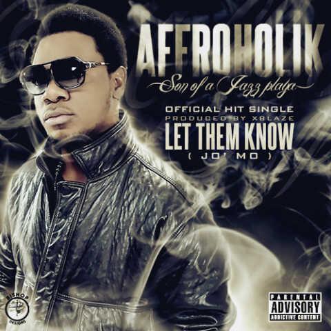 Affroholik - Let Them Know [Jo'mo] Artwork | AceWorldTeam.com