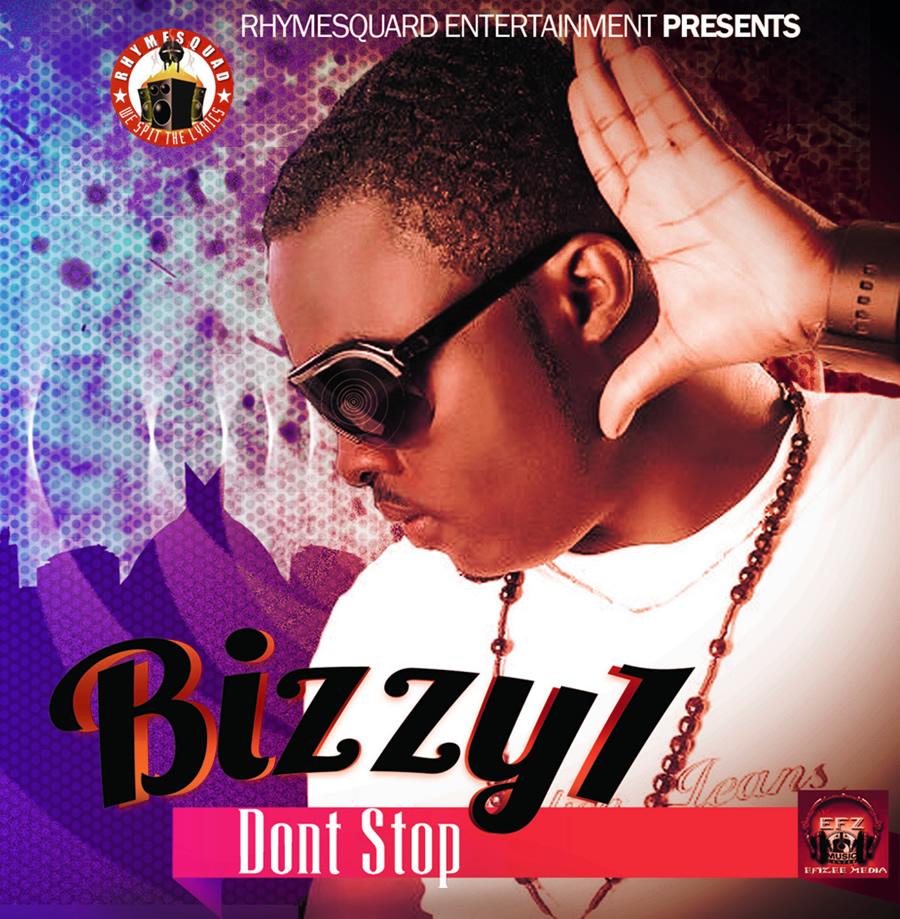 Bizzy 1 - Don't Stop Artwork | AceWorldTeam.com