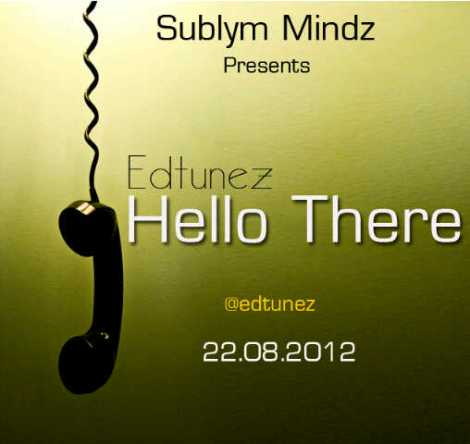 Edtunez - Hello There [prod. by Michael Excel] Artwork | AceWorldTeam.com