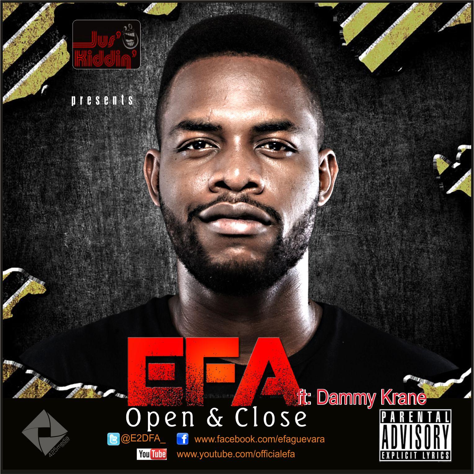 Efa ft. Dammy Krane - Open and Close Artwork | AceWorldTeam.com