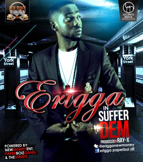 Erigga - Suffer Dem [prod. by Ray-X] Artwork | AceWorldTeam.com