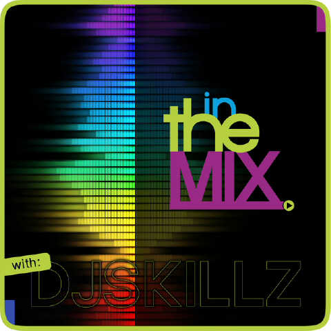 In The Mix with DJ Skills cover 2 | AceWorldTeam.com