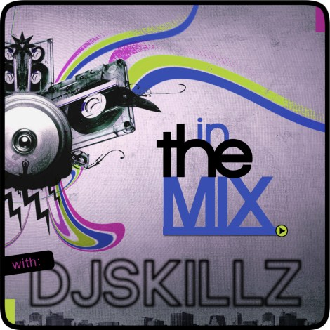 In The Mix with DJ Skills Cover | AceWorldTeam.com