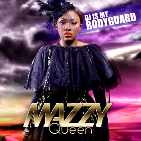 Mazzy Queen - Dj Is My Bodyguard [prod. by Nonny D] Artwork | AceWorldTeam.com