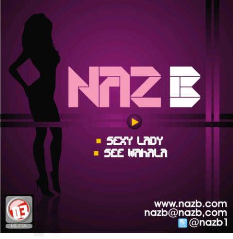 Naz B - See Wahala + Sexy Ladies Artwork | AceWorldTeam.com