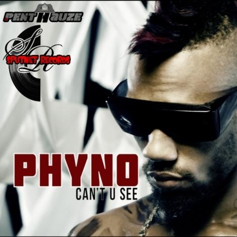 Phyno - Can't U See Artwork | AceWorldTeam.com