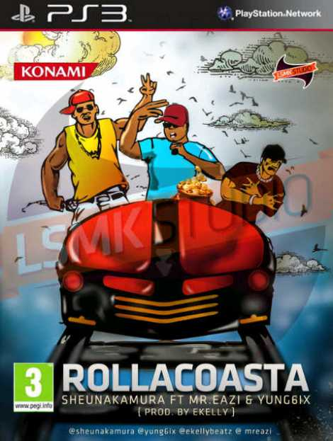 Sheunakamura ft. Yung6ix & Mr. Eazi - ROLLACOASTA [prod. by E-Kelly] Artwork | AceWorldTeam.com