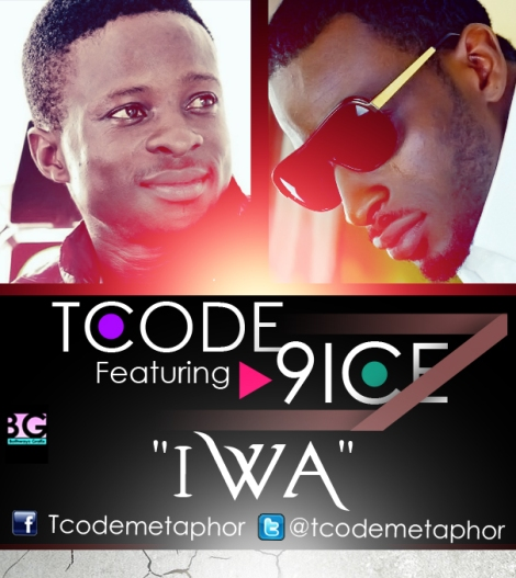 T-Code ft. 9ice - Iwa Artwork | AceWorldTeam.com