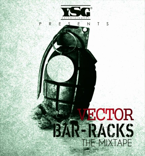 Vector - Bar-Racks [Mix-Tape] Artwork | AceWorldTeam.com