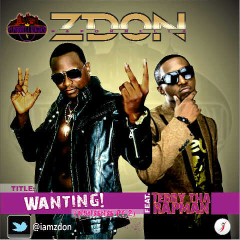 Zdon ft. Terry tha Rapman - Wanting [Nonsense] Artwork | AceWorldTeam.com
