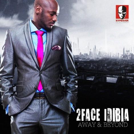 2face Idibia - Away & Beyond Artwork | AceWorldTeam.com