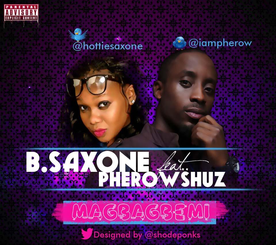 B.Saxone ft. Pherowshuz Artwork | AceWorldTeam.com