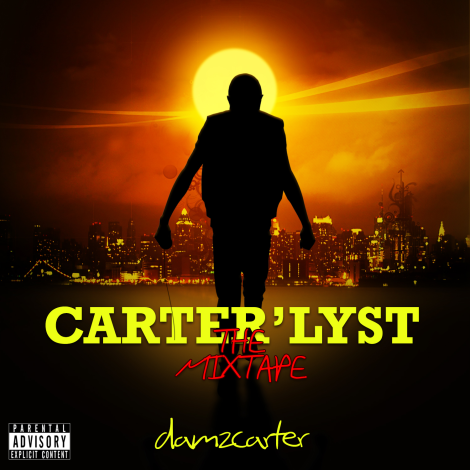 DamZ Carter - CARTER'LYST Tha Mixtape Artwork | AceWorldTeam.com